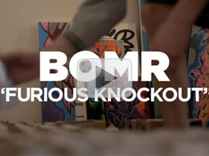 BOMR, 'FURIOUS KNOCKOUT'
