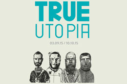 'TRUE UTOPIA' AT MONTANA GALLERY BARCELONA