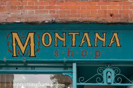 GETTING TO KNOW MONTANA SHOP NOTTINGHAM A LITTLE BETTER