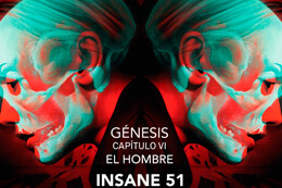 GÉNESIS CHAPTER VI, INSANE 51