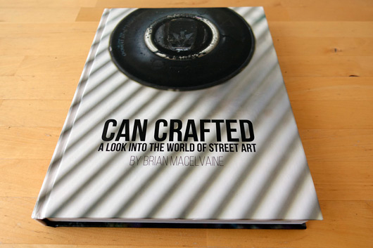 CAN CRAFTED, A LOOK INTO THE WORLD OF STREET ART