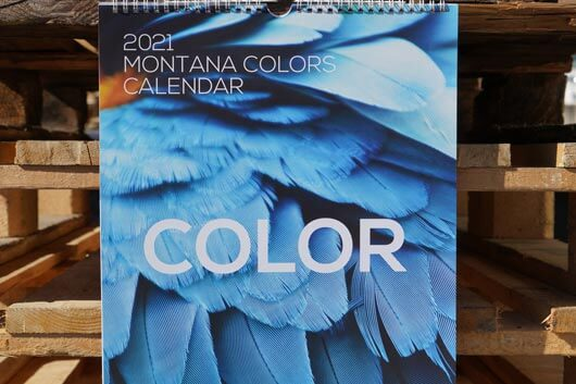 THE MONTANA COLORS 2021 CALENDAR IS OUT!