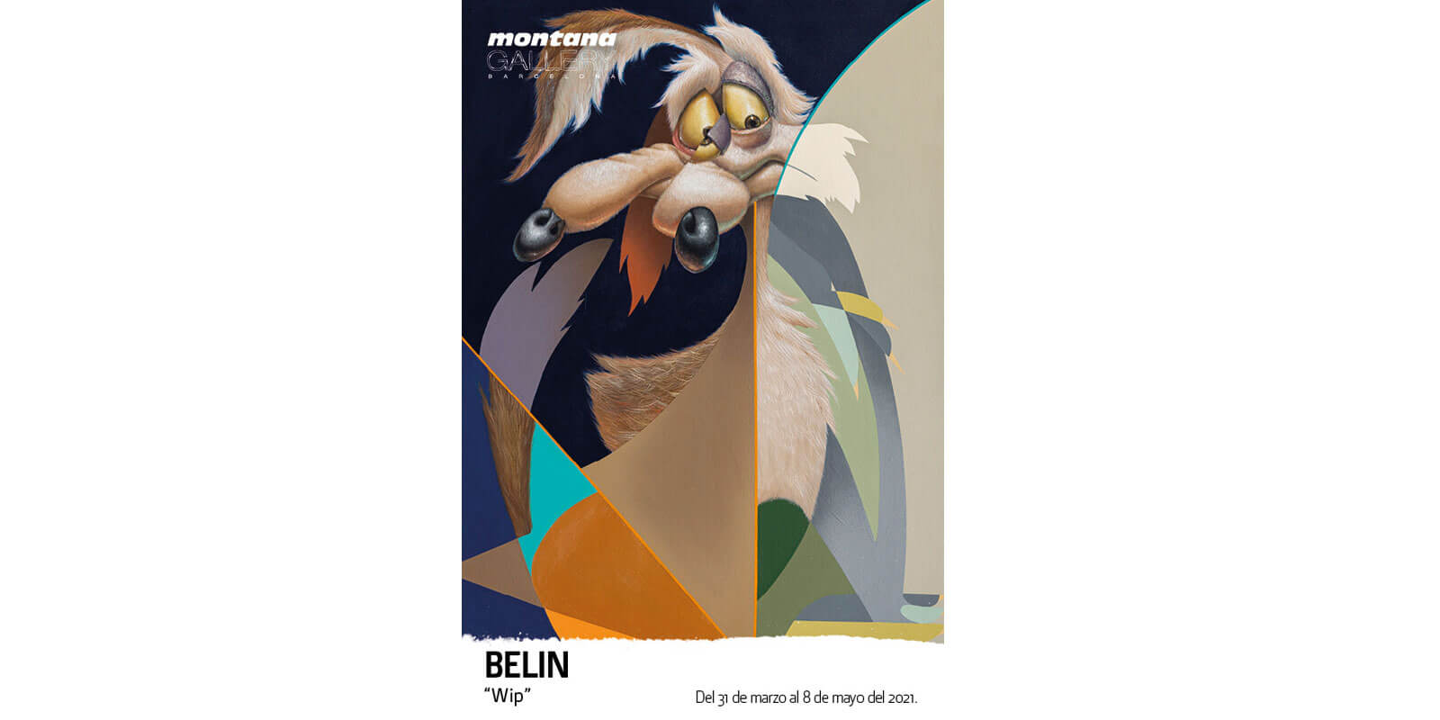 """WIP"", BELIN AT MONTANA GALLERY BARCELONA"
